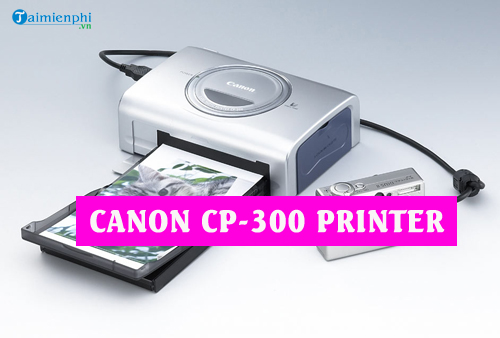 driver canon cp 300 printer
