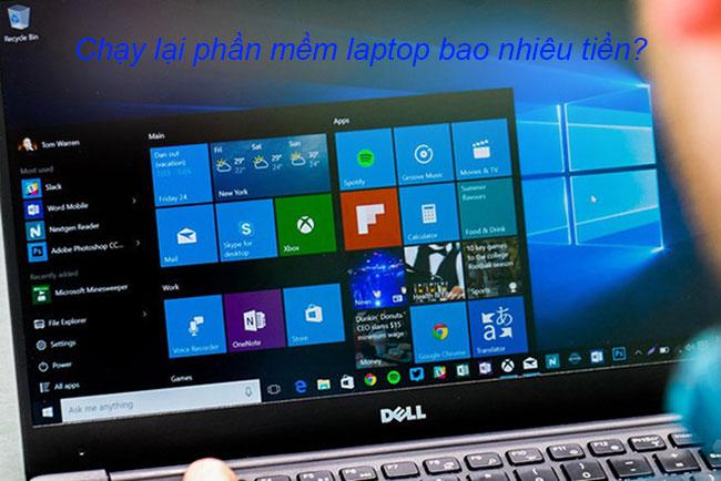 Chạy lại phần mềm laptop bao nhiêu tiền